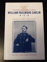 The Memoirs of Brigadier General William Passmore Carlin, U. S. A (1999, Hardcov