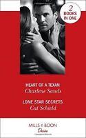 Heart Of A Texan: Heart of a Texan (Heart of Stone) / Lone Star Secrets (Texas,