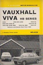 VAUXHALL VIVA HB ( INCL GT BRABHAM & CRAYFORD ) 1966 - 1969 OWNERS REPAIR MANUAL