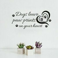 Dogs leave a paw print on your heart pet love Wall Art Vinyl Decal Sticker V344