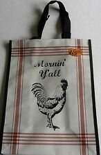 """Reusable Tote Bag  12"""" x 15.5"""" x 7"""" ROOSTER  MORNIN' Y'ALL"""