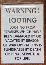 METAL RAILWAY SIGN - WARNING LOOTING  (THEFT)