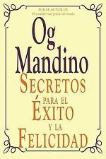 Secretos para el Exito y la Felicidad by Og Mandino (2014, Paperback)