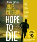 Alex Cross: Hope to Die by James Patterson (2015, CD, Abridged)