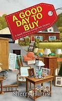 A Good Day to Buy (Sarah W. Garage Sale Mystery) by Sherry Harris (My | Mass Mar
