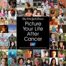 Picture Your Life After Cancer, The New York Times, Good Condition, Book