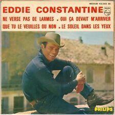 "EDDIE CONSTANTINE ""NE VERSE PAS DE LARMES"" 60'S EP PHILIPS 432.855"
