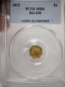 1853 One Dollar California Fractional Gold PCGS MS-61 BG-530 # 3865