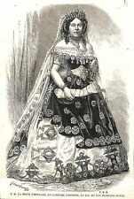 Reine d'Espagne Costume d'Esther au Bal du Duc Fernando Nunez 1863 ILLUSTRATION