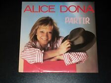 45 tours SP - ALICE DONA - PARTIR  - 1987