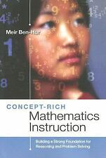 Concept-Rich Mathematics Instruction: Building a Strong Foundation for Reason...