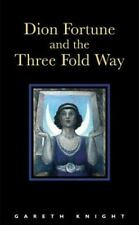 Dion Fortune and the Three-Fold Way, Knight, Gareth
