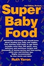 Super Baby Food by Ruth Yaron, Good Book