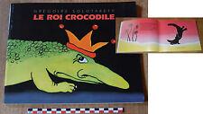 Le roi crocodile, Grégoire Solotareff, Ecole des Loisirs,