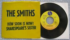"""The Smiths  - How Soon Is Now?/Shakespeare's...-  US Picture Sleeve 45 rpm PS 7"""""""