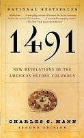 1491 (Second Edition): New Revelations of the Americas Before Columbus: By Ma...