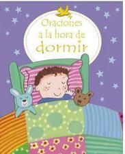 Oraciones a la Hora de Dormir = First Prayers at Bedtime (Hardback or Cased Book