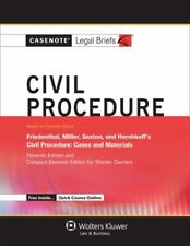 Casenote Legal Briefs: Civil Procedure, Keyed to Friedenthal, Miller, Sexton