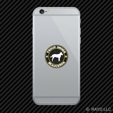 Proud Owner Beauceron Cell Phone Sticker Mobile Die Cut