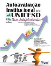 Autoavaliacao Institucional No UNIFESO Em Cores : 15 Anos de Avaliação...