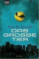 Das große Tier: Thriller von Etzold, Veit | Buch | Zustand gut