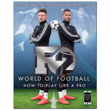F2 World of Football: How to Play Like a Pro by F2 Freestylers (Paperback, 2016)