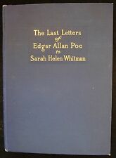 THE LAST LETTERS OF EDGAR ALLAN POE TO SARAH HELEN WHITMAN, 1909 Poetry Scarce