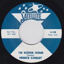 "Prince CONLEY I am Going Home Satellite RE 7"" 45 1961 an r&b Memphis Diamond entendre"
