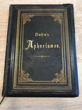 Aus dem Inwendigen Leben, Aphorismen, August Ferdinand Huhn, 1877