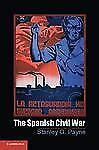 Cambridge Essential Histories: The Spanish Civil War by Stanley G. Payne...