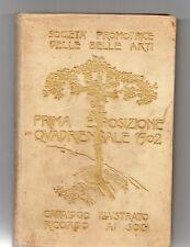 Promotrice delle Belle Arti Prima esposizione Quadriennale 1902 Catalogo 1903