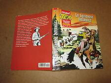 BONELLI EDITORE MAXI TEX N°12 OTTOBRE 2008 LO SQUADRONE INFERNALE