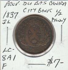 1837 Province Du Bas Canada City Bank Half Penny LC-8A1
