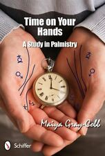 Time on Your Hands: A Study in Palmistry