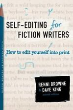 Self-Editing for Fiction Writers : How to Edit Yourself into Print by Renni Brow