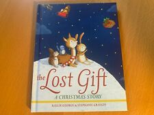 The Lost Gift : A Christmas Story by Kallie George (2016, Hardcover)