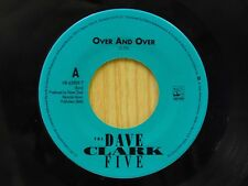 Dave Clark Five 45 Over and Over bw You Got What It Takes on Hollywood