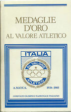 A.M.O.V.A. - Medaglie d'oro al Valore Atletico 1934-1985 - CONI Edo Mangiarotti