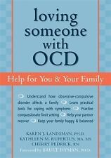 The New Harbinger Loving Someone: Loving Someone with OCD : Help for You and...