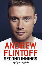 Andrew Flintoff - Second Innings - My Sporting Life - Cricketer Autobiography