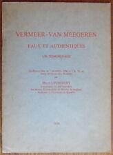 Han van Meegeren - Vermeer - Faux et authentiques - Henri Lavachery - 1954