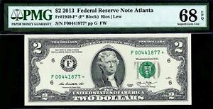 2013* $2 Two Dollar Federal Reserve STAR Note FRN Atlanta F* PMG 68 EPQ TOP POP