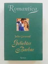 Julie Garwood Geliebter Barbar Historischer Liebesroman Romantica Weltbild