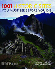 1001 Historic Sites: You Must See Before You Die by Richard Cavendish paperback