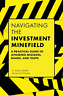 Baker H. Kent/ Puttonen Vesa-Navigating The Investment Minefield BOOK NUOVO