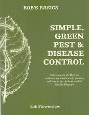 Bob's Basics: Simple, green pest and disease control (Paperback) Bob Flowerdew