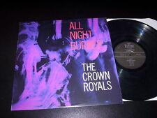 "The Crown Royals ""All Night Burner"" LP Estrus Records – ES1236 USA 1997"