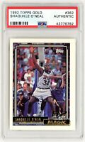 SHAQUILLE O'NEAL 1992 Topps GOLD #362 ROOKIE RC PSA Authenticated Non-Altered