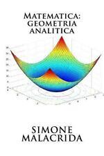 Matematica: Geometria Analitica by Simone Malacrida (2016, Paperback)