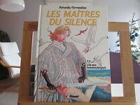 LES MAITRES DU SILENCE T2 EO1989 BE/TBE L'ILE AUX HOMMES FATIGUES ROTUNDO